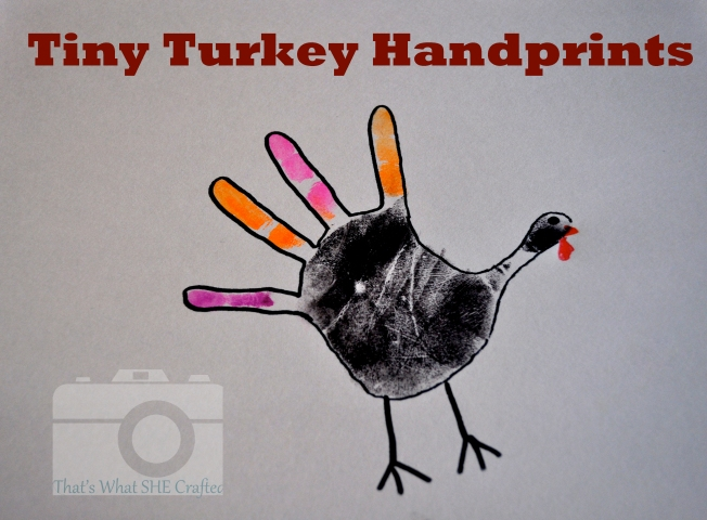Tiny Turkey Handprints-- That's What She Crafted